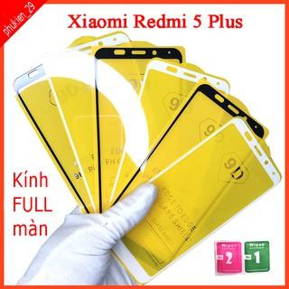 Kính cường lực Xiaomi Redmi 5 Plus full màn hình, Ảnh thực shop tự chụp, tặng kèm bộ giấy lau kính taiyoshop2 thumbnail