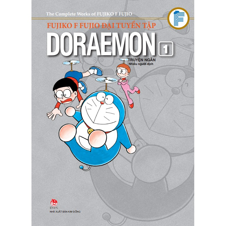 Đại Tuyển Tập - Doraemon Truyện Ngắn - Tập 1 (Ấn Phẩm Kỉ Niệm 60 Năm Thành Lập NXB Kim Đồng)