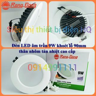 Đèn LED âm trần 7W, 9W, 12W Rạng Đông thân nhôm tản nhiệt cao cấp