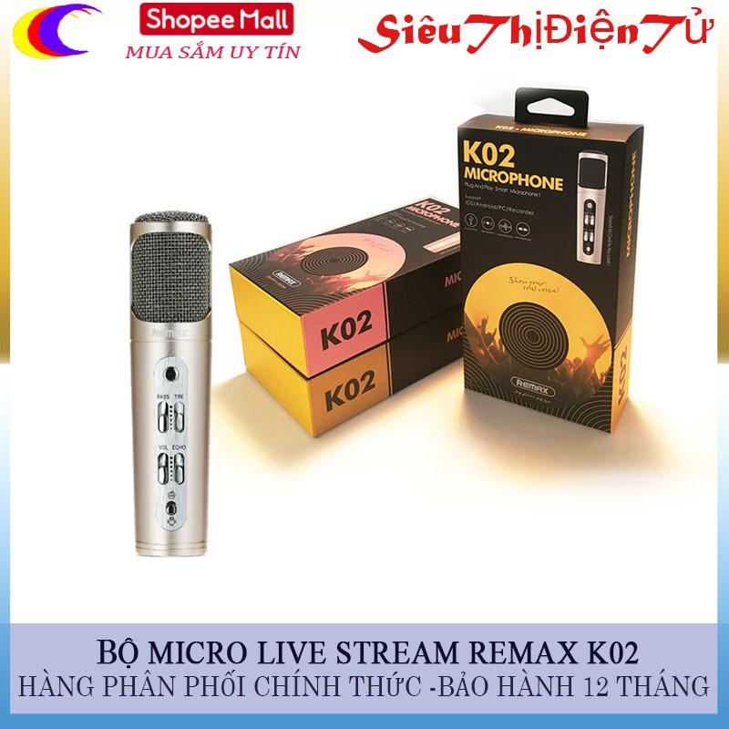 MIC LIVE STREAM REMAX K02 HÀNG THU ÂM CHUẨN