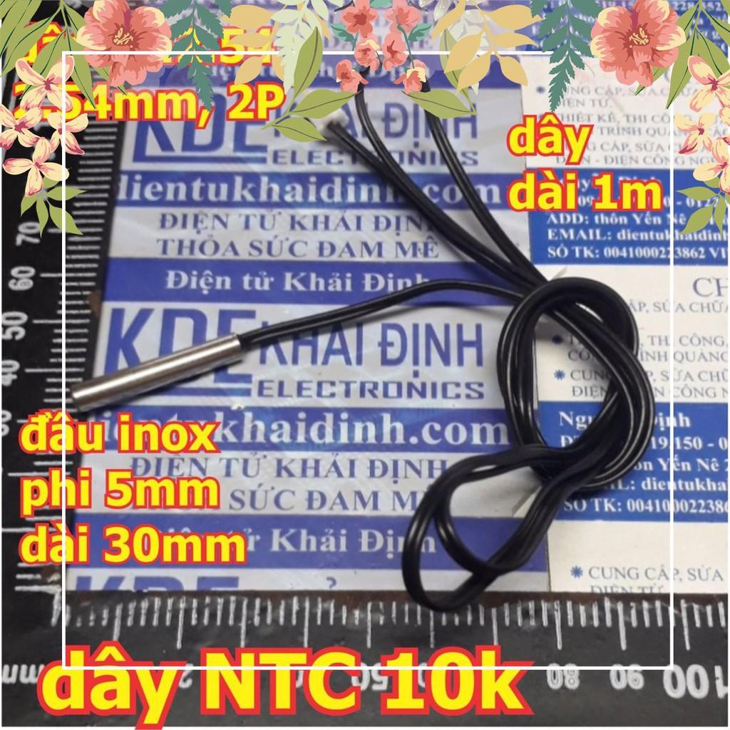 [HOT] 2 cái DÂY ĐO NHIỆT ĐỘ NTC 10K, 1%, dài 1m, jack 2.54 2P, ĐẦU DÒ INOX -20-105 độ C kde0298 HOT.