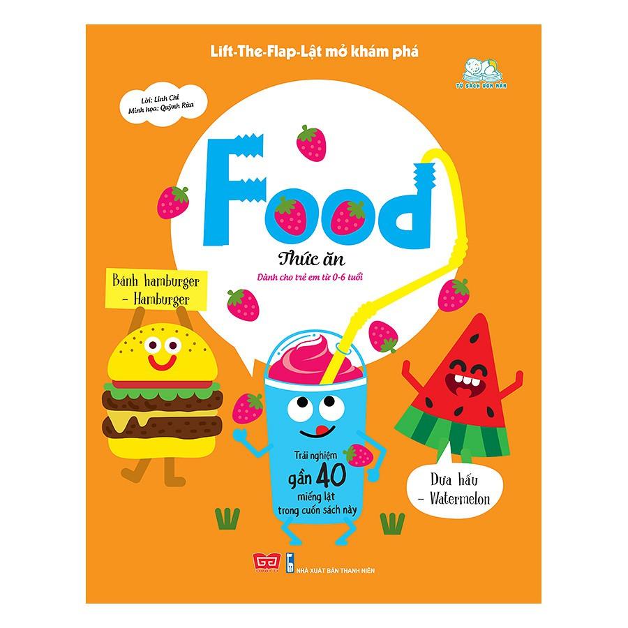 Sách - Lift-The-Flap-Lật Mở Khám Phá: Food - Thức Ăn