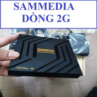 Sammedia S10 Plus là dòng Android TV Box - samedia loại tốt 2G
