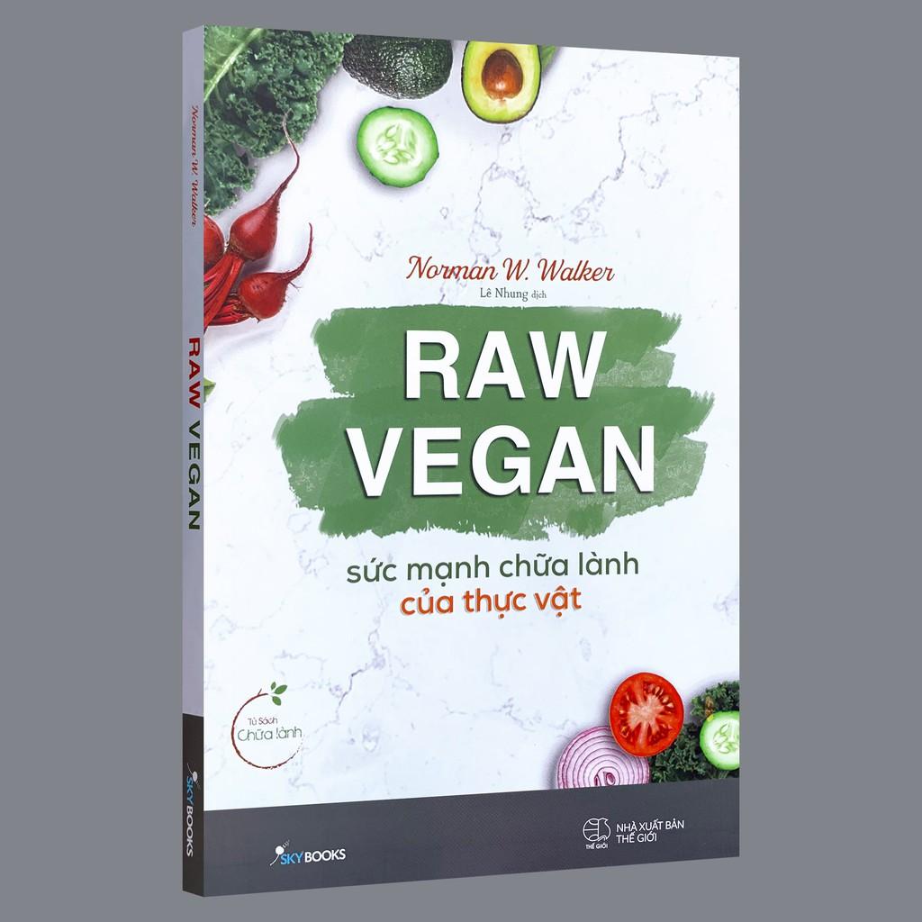 Sách - Raw Vegan – Sức Mạnh Chữa Lành Của Thực Vật (Kèm bookmark)