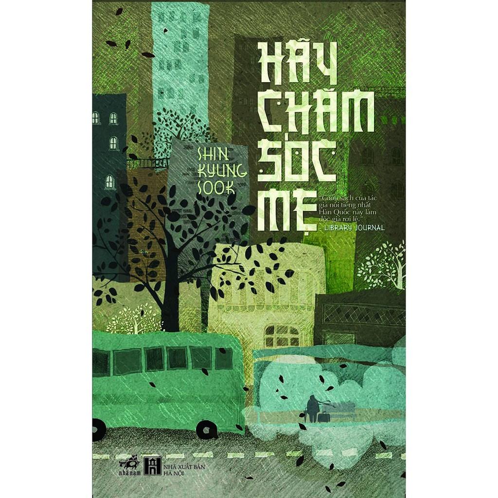 Sách - Hãy Chăm Sóc Mẹ (tái bản 2017) - 2698284 , 414991457 , 322_414991457 , 84000 , Sach-Hay-Cham-Soc-Me-tai-ban-2017-322_414991457 , shopee.vn , Sách - Hãy Chăm Sóc Mẹ (tái bản 2017)
