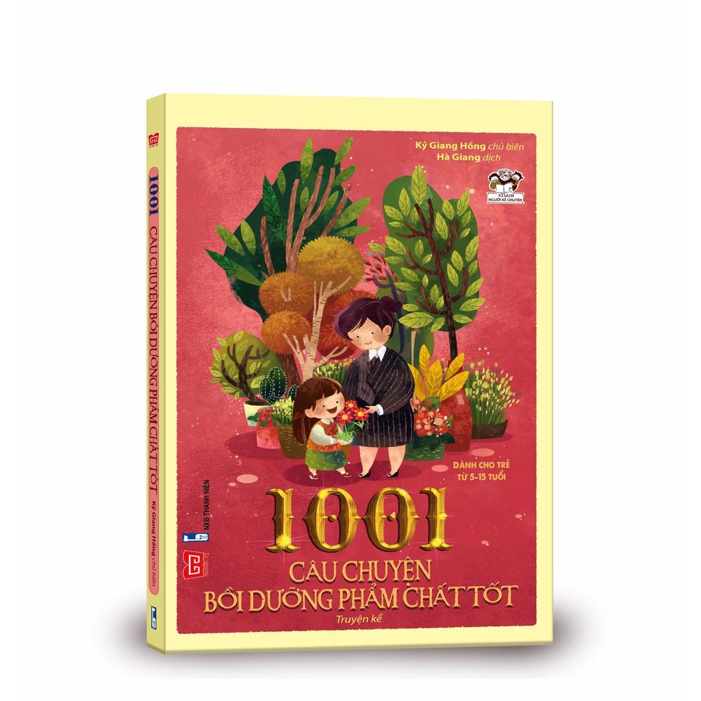 Sách - 1001 câu chuyện bồi dưỡng phẩm chất tốt(48N)