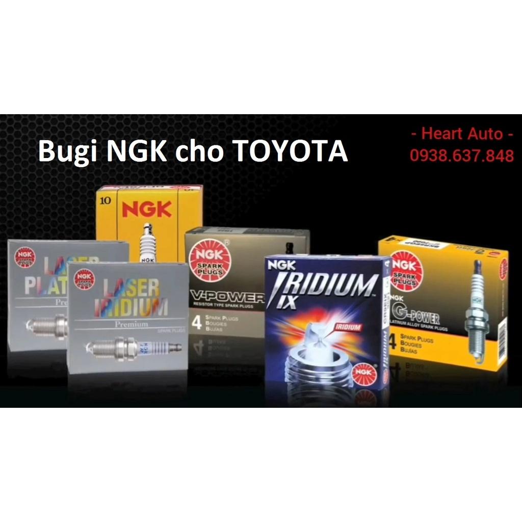 (BH 12 tháng) Bugi NGK Bạch Kim / Iridium / Laser / Nickel  cho tất cả các dòng xe Toyota