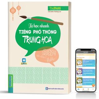 Sách - Tự Học Nhanh Tiếng Phổ Thông Trung Hoa - Học Kèm App Online