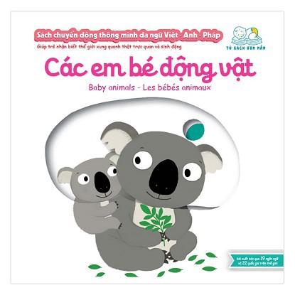 Sách Chuyển Động Thông Minh Đa Ngữ Việt - Anh - Pháp: Các Em Bé Động Vật