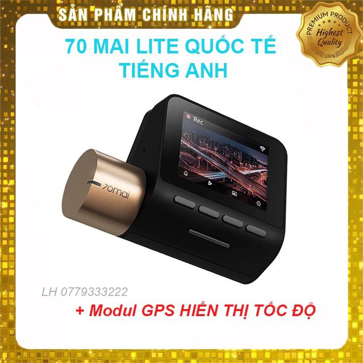 Camera Hành Trình Ô tô Xiaomi 70mai Lite Bản Quốc Tế Full HD Nét Chính Hãng