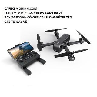 Flycam MJX X103W – Có GPS – Cánh Gấp Camera 2K – optical đứng yên – Bay 15 Phút