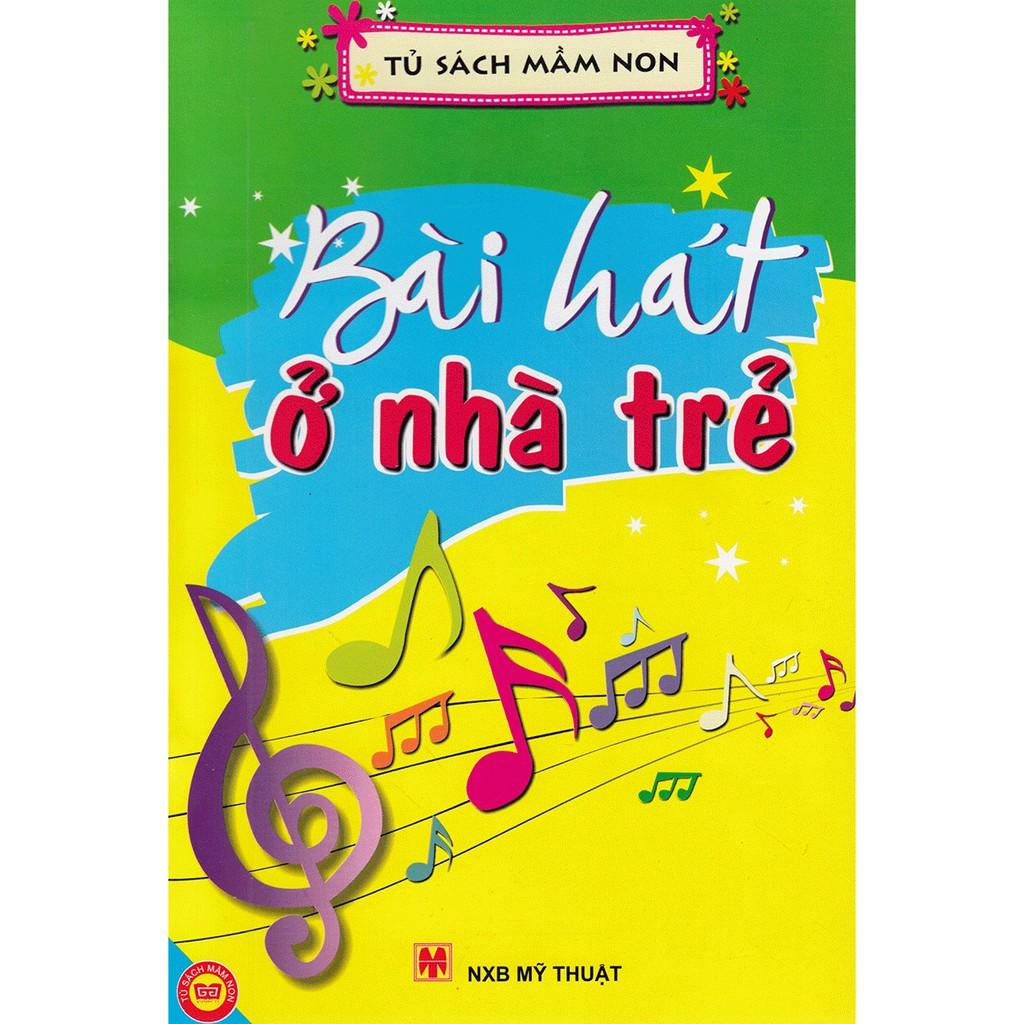 Sách - Bài hát ở nhà trẻ - Tủ Sách Mầm Non