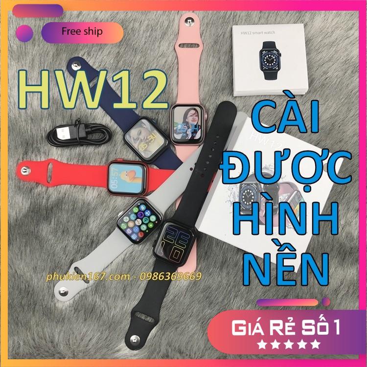 [SMART WATCH HW12] Đồng hồ thông minh HW12 - Thay hình nền - Seri 6, 40mm - Màn hình tràn viền - Nút xoay - Chống nước