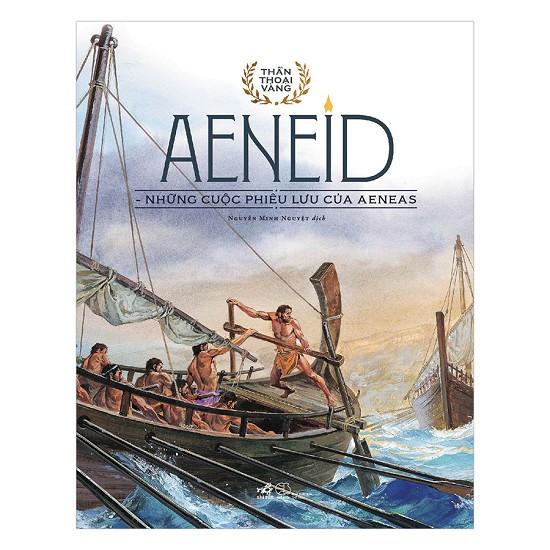 Sách - Bộ Thần Thoại Vàng - Aeneid - Những Cuộc Phiêu Lưu Của Aeneas