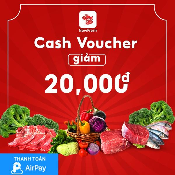 (TPHCM-Hà Nội) [E-Voucher] Đặt món thực phẩm tươi NowFresh 20.000đ thanh toán qua AirPay