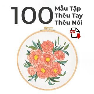 100 Mẫu Thêu Tay, Thêu Nổi Dành Cho Người Học Thêu [Download File] thumbnail