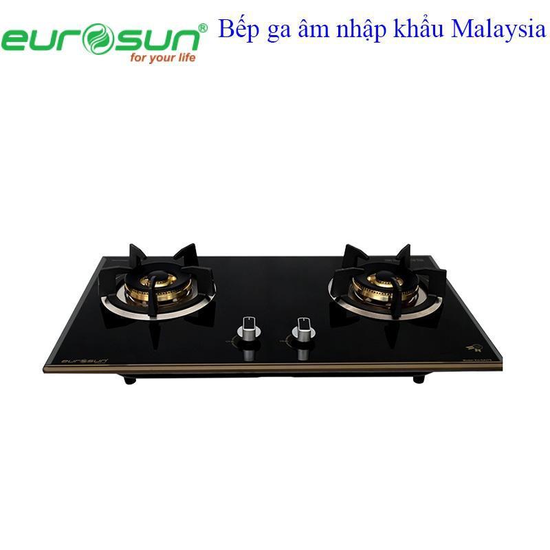 Bếp ga âm 2 lò EUROSUN EU - GA275 nhập khẩu Malaysia