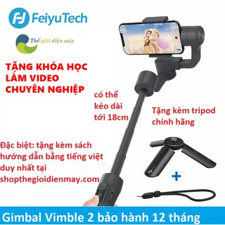 Tay cầm chống rung gimbal Feiyu Vimble 2s chống rung điện thoại, camera hành trình