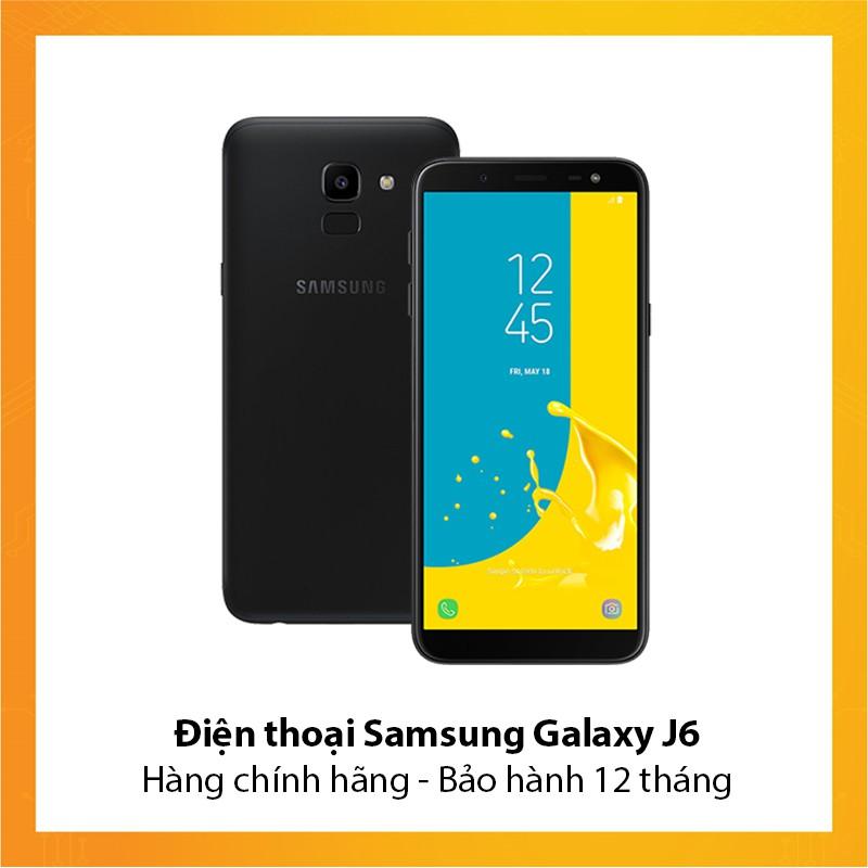 Điện thoại Samsung Galaxy J6 - Hàng chính hãng - Bảo hành 12 tháng