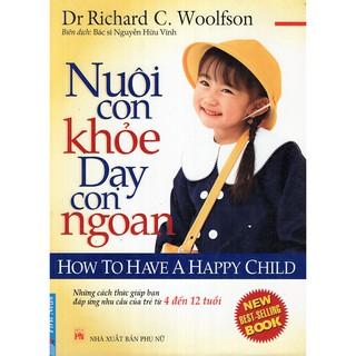 Sách - Nuôi Con Khỏe Dạy Con Ngoan (từ 4-12 tuổi) thumbnail