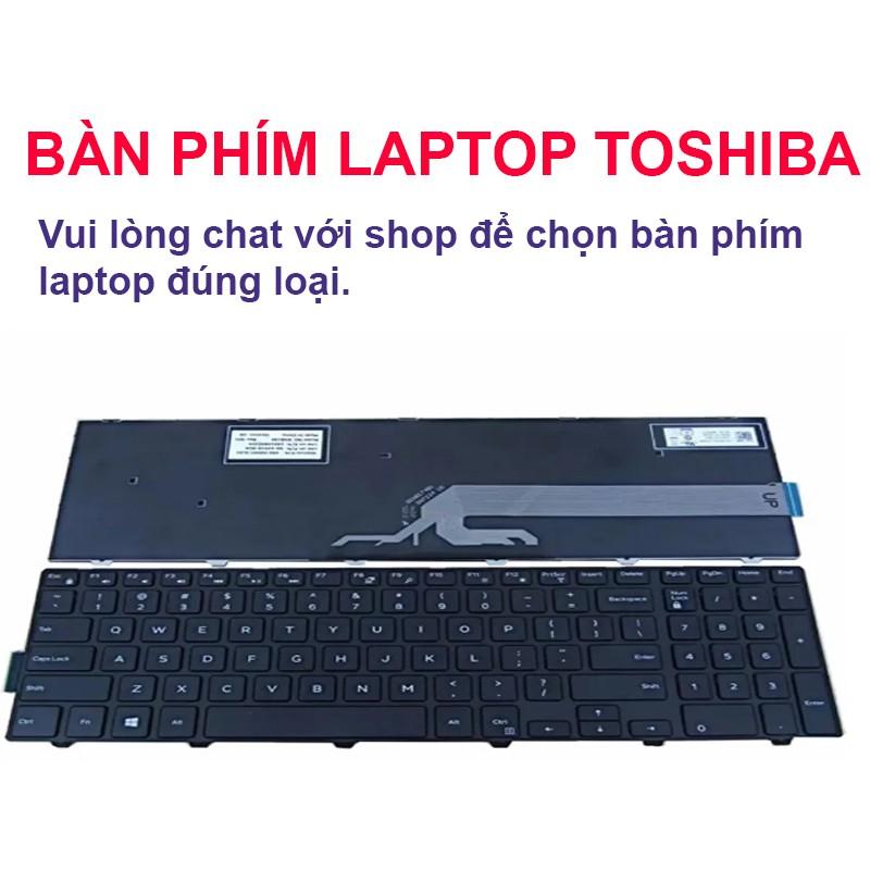 Bàn phím laptop TOSHIBA