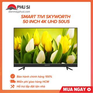 [Mã ELMSHX03 hoàn 6% xu đơn 2TR] [GIAO HCM] Smart Tivi 4K UHD Skyworth 50 inch 50U5 thumbnail
