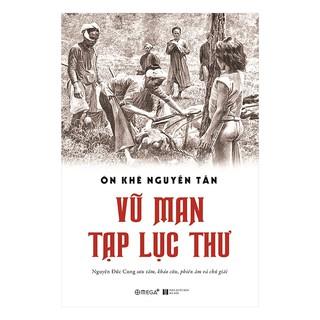 Sách-Vũ Man Tạp Lục-Ôn Khê Nguyễn Tấn thumbnail