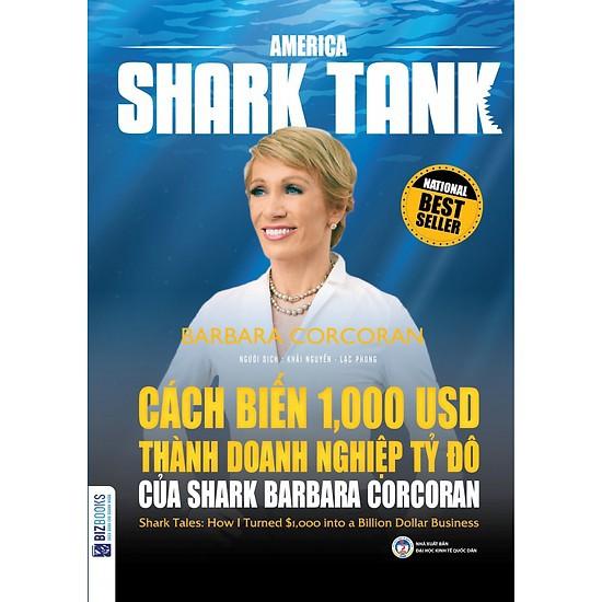 Cuốn sách America Shark Tank: Cách Biến 1.000 USD Thành Doanh Nghiệp Tỷ Đô Của Shark Barba