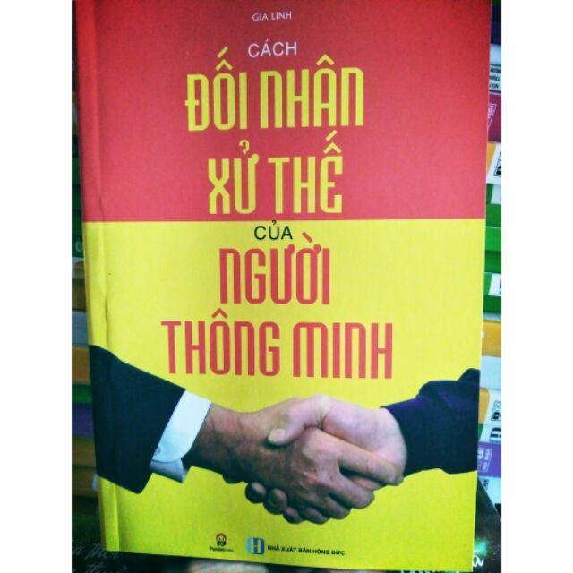 Sách : Cách đối nhân xử thế của người thông minh - 3321271 , 1214640805 , 322_1214640805 , 40000 , Sach-Cach-doi-nhan-xu-the-cua-nguoi-thong-minh-322_1214640805 , shopee.vn , Sách : Cách đối nhân xử thế của người thông minh