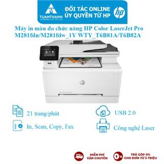 Máy in màu đa chức năng HP Color LaserJet Pro M281fdn/M281fdw_1Y WTY_T6B81A/T6B82A