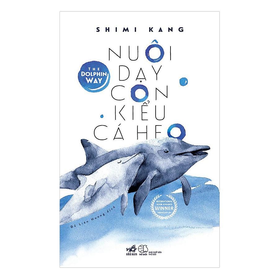 Sách - Nuôi Dạy Con Kiểu Cá Heo