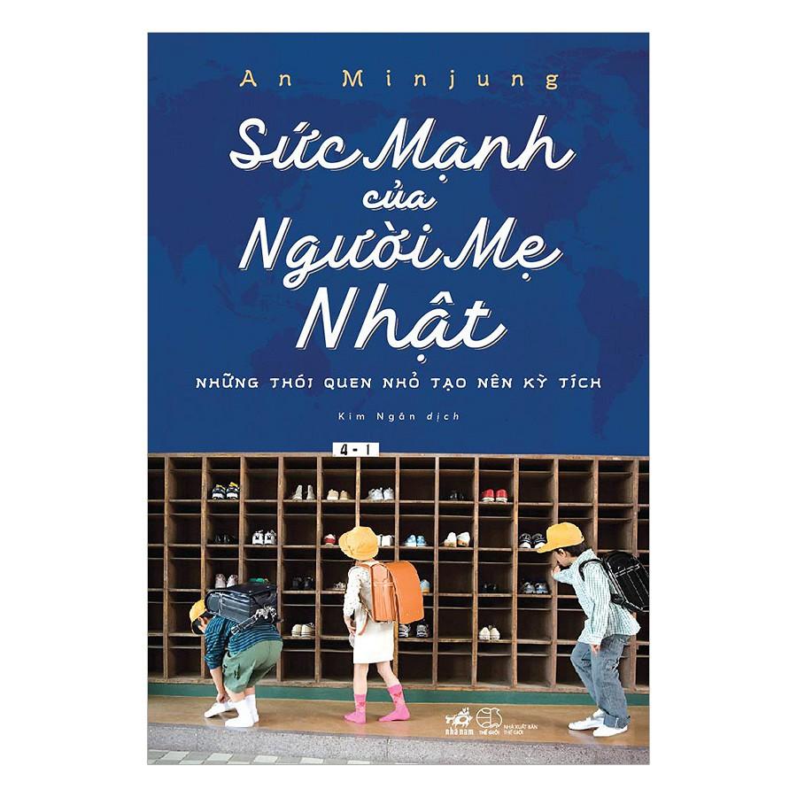 Sách Mẹ Và Bé - Sức Mạnh Của Người Mẹ Nhật