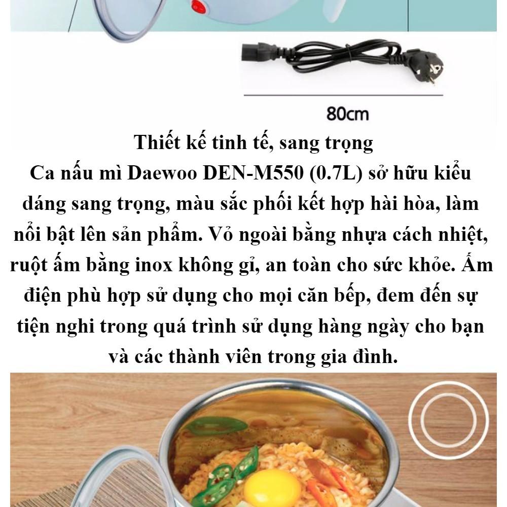 Ca nấu mì Daewoo DEN-M550 (0.7L) - Hàng chính hãng