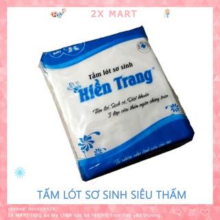 Tấm lót sơ sinh Hiền Trang (gói 30 miếng). Miếng lót em bé 3 lớp siêu thấm, Tã giấy sơ sinh không thể thiếu – 2X MART