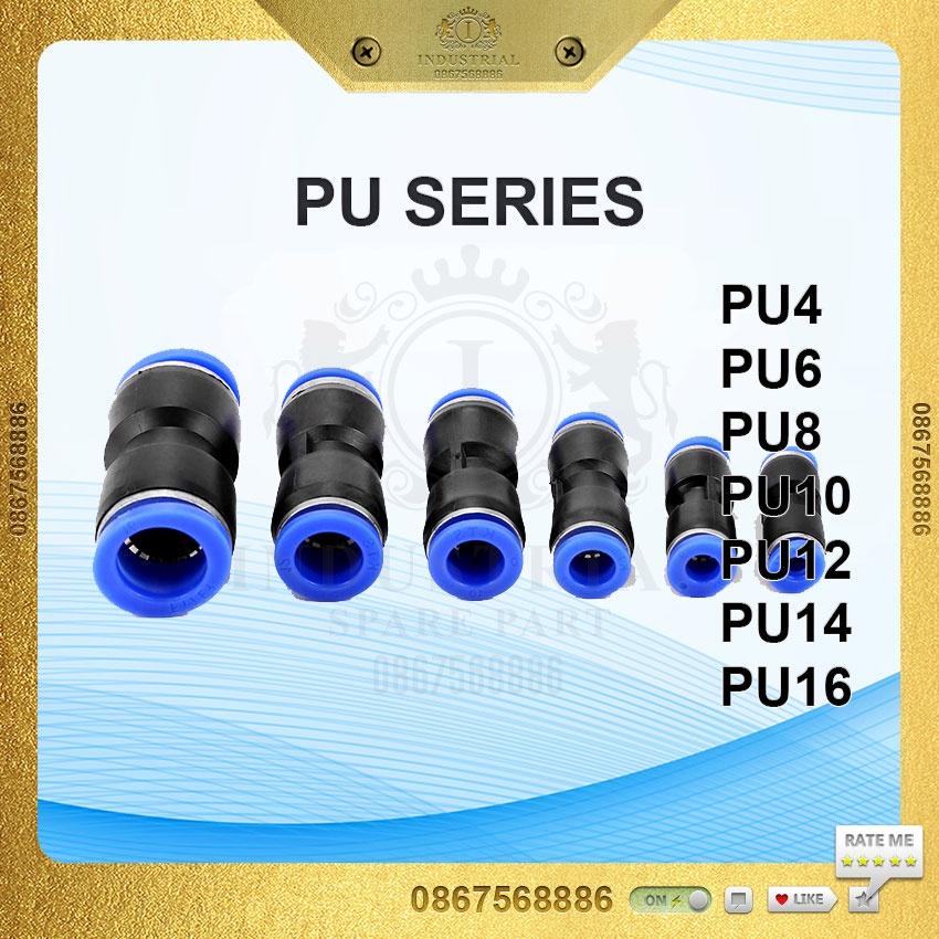Đầu nối ống nhanh PU4 PU6 PU8 PU10 PU12 PU14 PU16. Măng sông nối nhanh, đầu nối dây hơi, cút nối nhanh nhựa kh