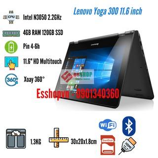 Laptop Lenovo Yoga 300-11IBR màn hình cảm ứng 11.6 inch 4GB RAM 120GB SSD Intel N3050 2.2GHz – Likenew 98-99%