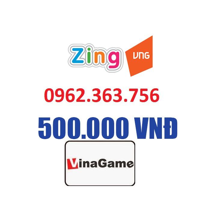 Thẻ cào Zing 500k , Thẻ Zing , thẻ Nạp Zing , Thẻ Zing Xu , Thẻ cào Vinagame , Thẻ Vinagame , Thẻ cà