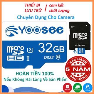 Thẻ nhớ Yoosee 32GB tốc độ cao up to 100MB/s hỗ trợ quay video full HD, video 2K, video 4K   BH 60 Tháng
