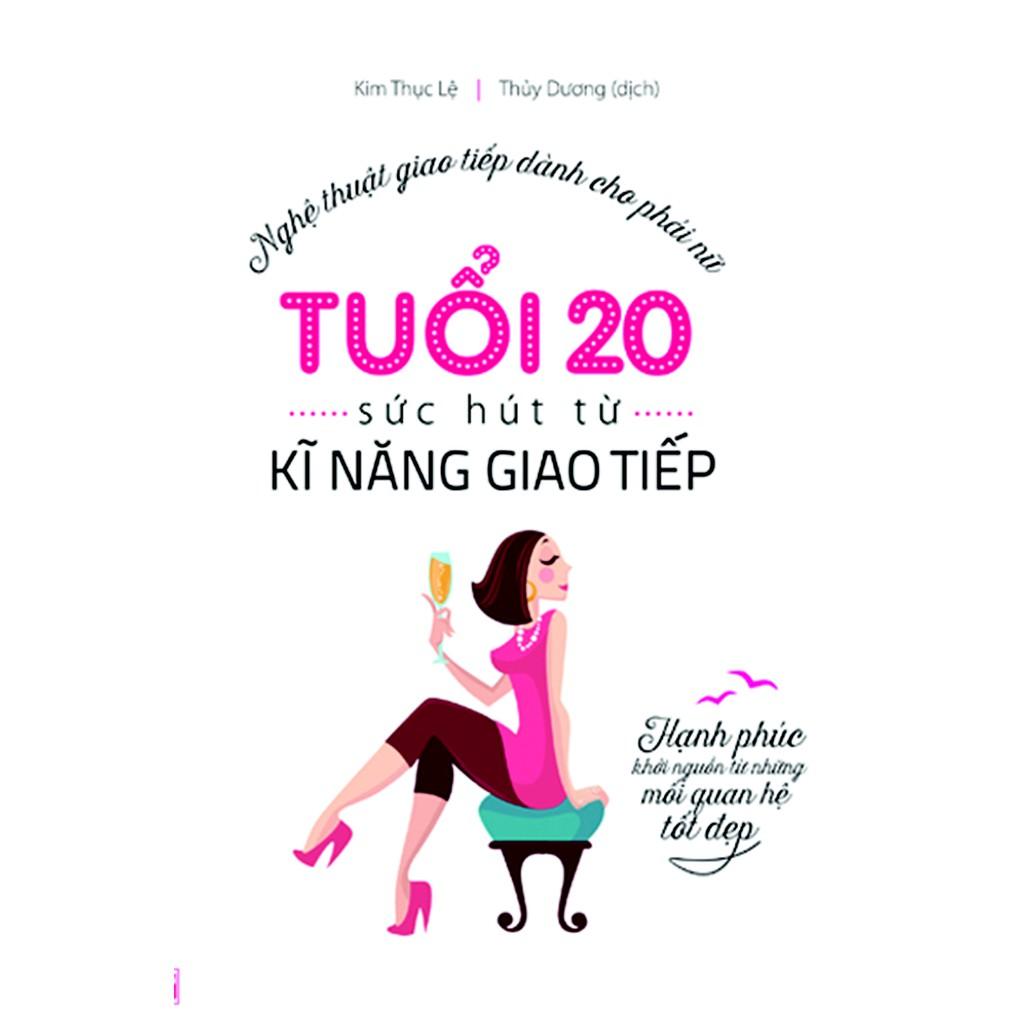 Sách - Tuổi 20, Sức hút từ kỹ năng giao tiếp