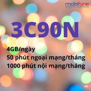 [FREE THÁNG 7,8/2020] Sim 4G Mobifone siêu rẻ nghe gọi miễn phí gói cước C90N 4GB/ngày