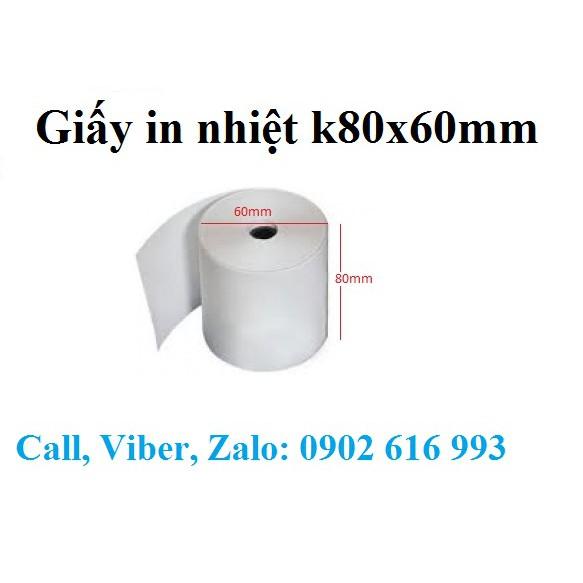 Giấy in nhiệt k80x60 mm, giấy in bill K80x60 mm, giấy in bill k80 Giá chỉ 13.500₫