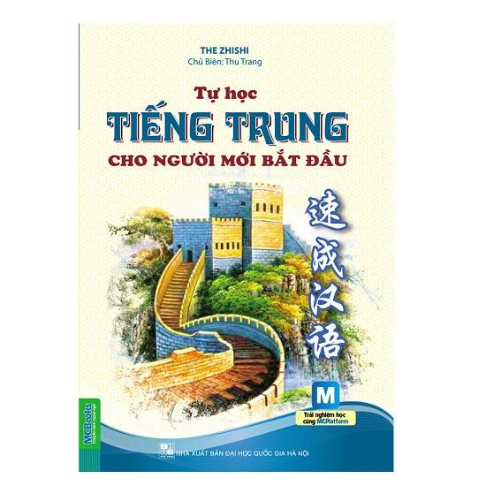 Sách - Tự Học Tiếng Trung Cho Người Mới Bắt Đầu Dùng Kèm App MCBooks