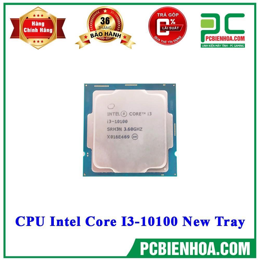 CPU INTEL CORE I3 10100 NEW TRAY CHƯA KÈM FAN