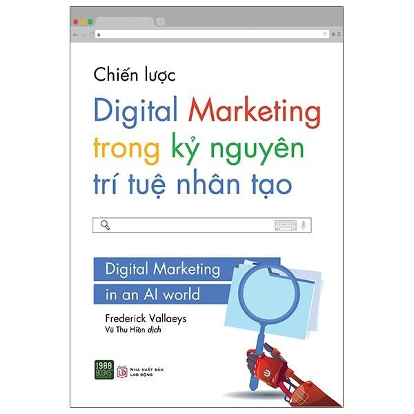 Sách - Chiến lược Digital Marketing trong kỷ nguyên trí tuệ nhân tạo - 1980books