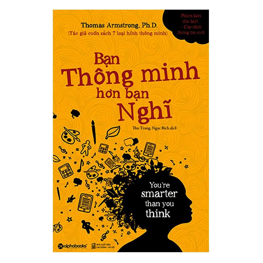 [ Sách ] Bạn Thông Minh Hơn Bạn Nghĩ (Tái Bản 2018) - 2968609 , 1047451267 , 322_1047451267 , 119000 , -Sach-Ban-Thong-Minh-Hon-Ban-Nghi-Tai-Ban-2018-322_1047451267 , shopee.vn , [ Sách ] Bạn Thông Minh Hơn Bạn Nghĩ (Tái Bản 2018)