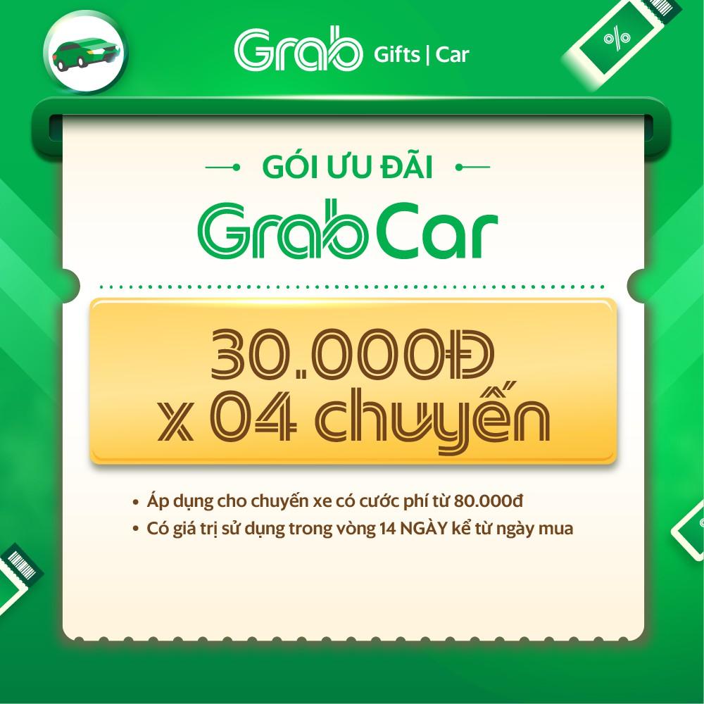 Gói ưu đãi 30k x 4 cho chuyến xe GrabCar từ 80k