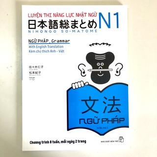 SÁCH - Luyện Thi Nhật Ngữ N1 Nihongo Soumatome NGỮ PHÁP