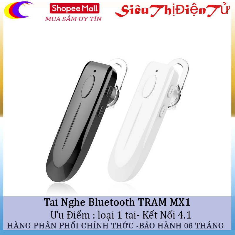 TAI NGHE BLUETOOTH TRAM MX1 KẾT NỐI 4.1 Thương hiệu Hồng Công