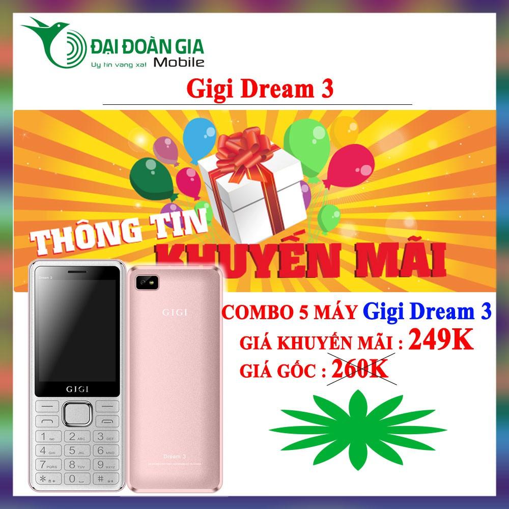 [Combo 5 máy] Điện thoại Gigi Dream 3 - 2 SIM 2 SÓNG - Giá cực tốt - 3462651 , 1035187502 , 322_1035187502 , 1821429 , Combo-5-may-Dien-thoai-Gigi-Dream-3-2-SIM-2-SONG-Gia-cuc-tot-322_1035187502 , shopee.vn , [Combo 5 máy] Điện thoại Gigi Dream 3 - 2 SIM 2 SÓNG - Giá cực tốt