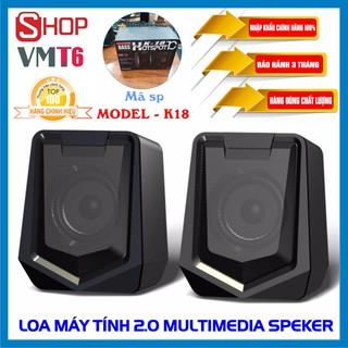 Loa máy tính Multimedia speaker 2.0 K18/k21 ... Sản phẩm chính hãng !
